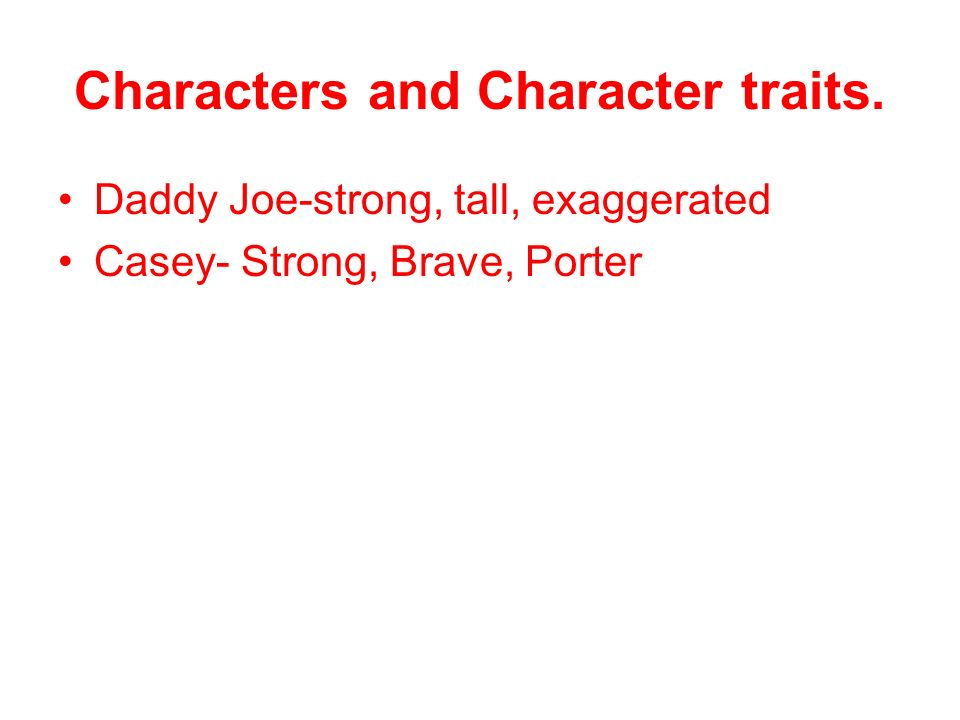 Characters and Character traits.