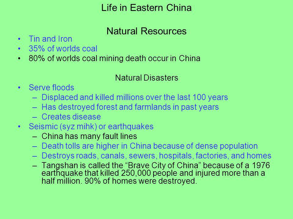 Life in Eastern China Natural Resources