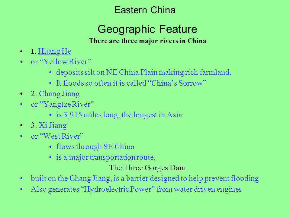There are three major rivers in China