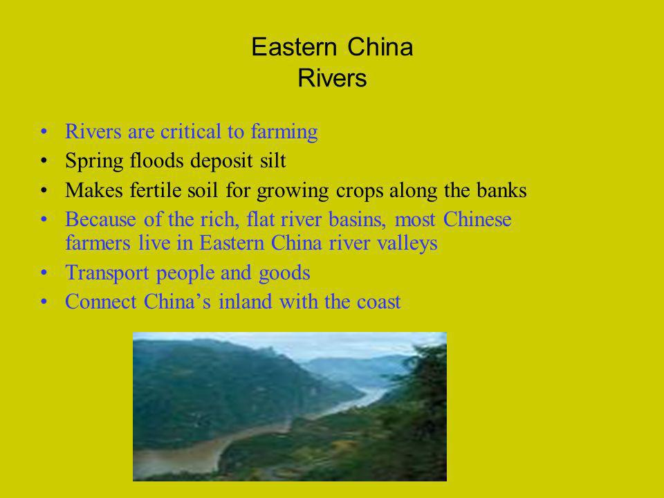 Eastern China Rivers Rivers are critical to farming