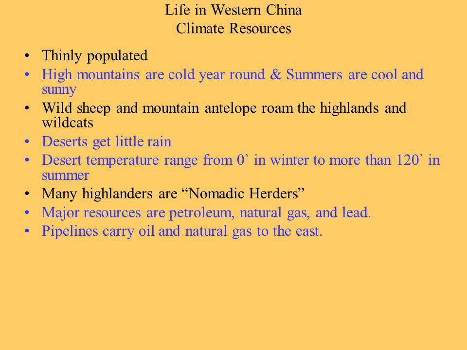 Life in Western China Climate Resources