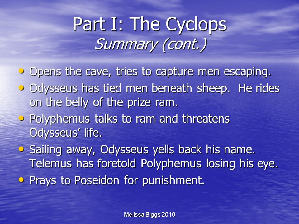 Part I: The Cyclops Summary (cont.)