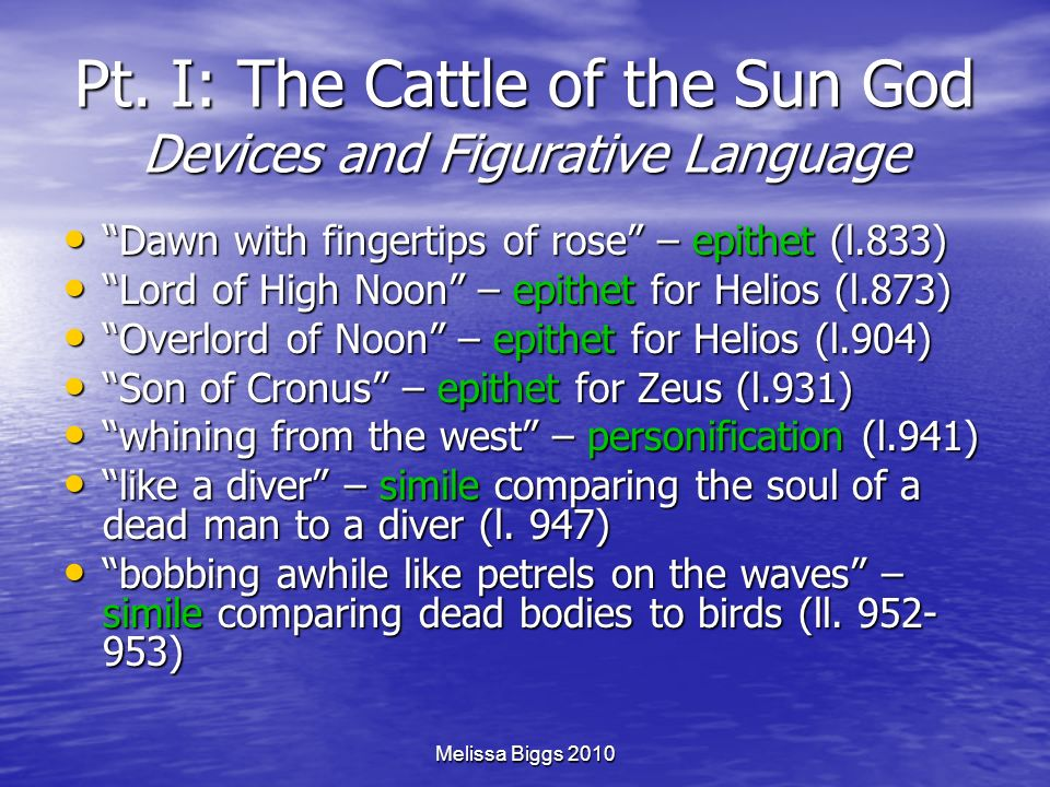 Pt. I: The Cattle of the Sun God Devices and Figurative Language