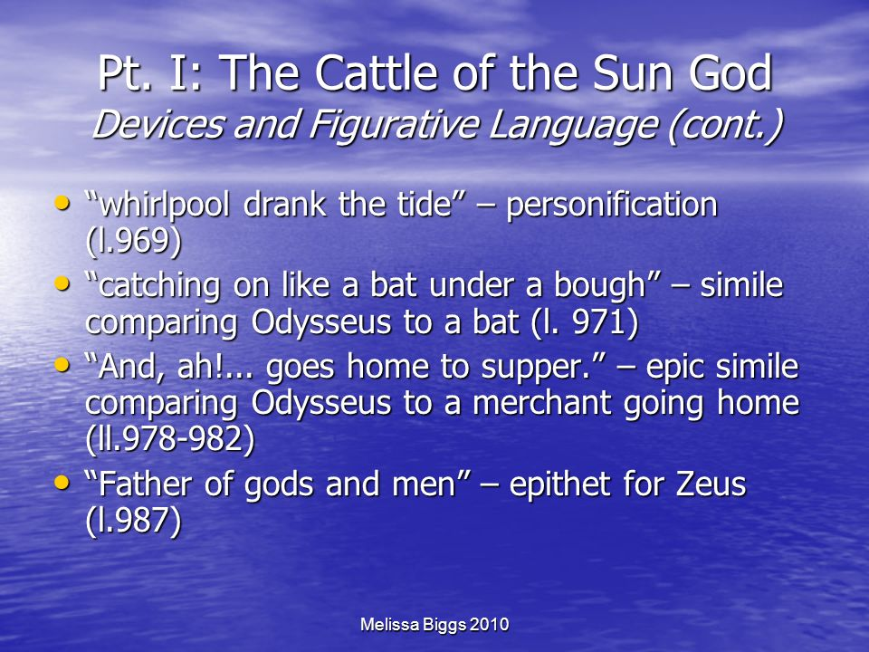 Pt. I: The Cattle of the Sun God Devices and Figurative Language (cont