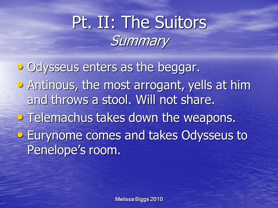 Pt. II: The Suitors Summary