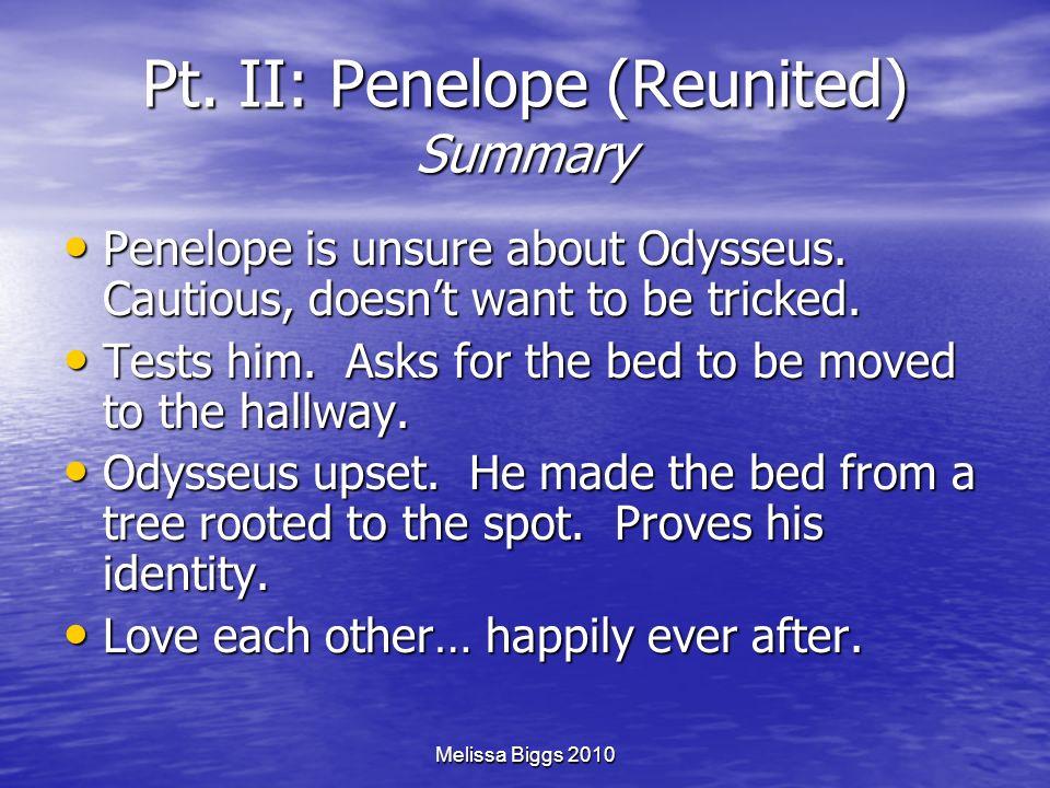 Pt. II: Penelope (Reunited) Summary