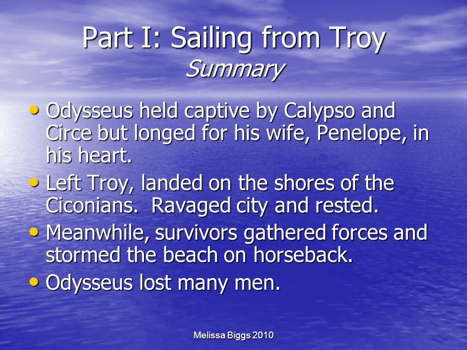 Part I: Sailing from Troy Summary