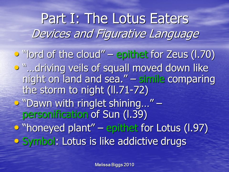 Part I: The Lotus Eaters Devices and Figurative Language