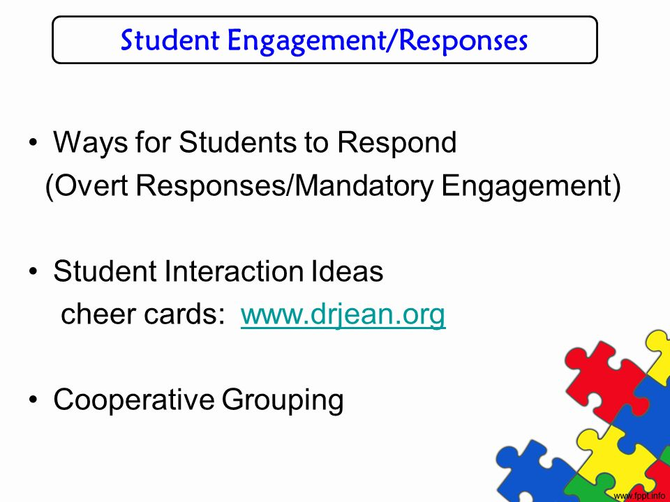 Student Engagement/Responses