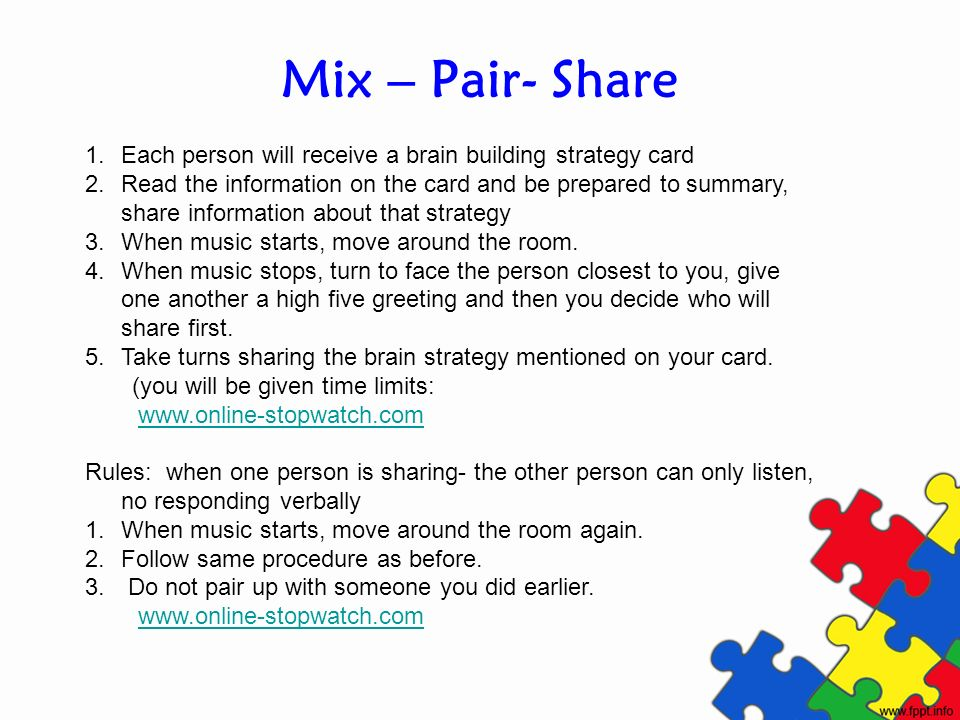 Mix – Pair- Share Each person will receive a brain building strategy card.