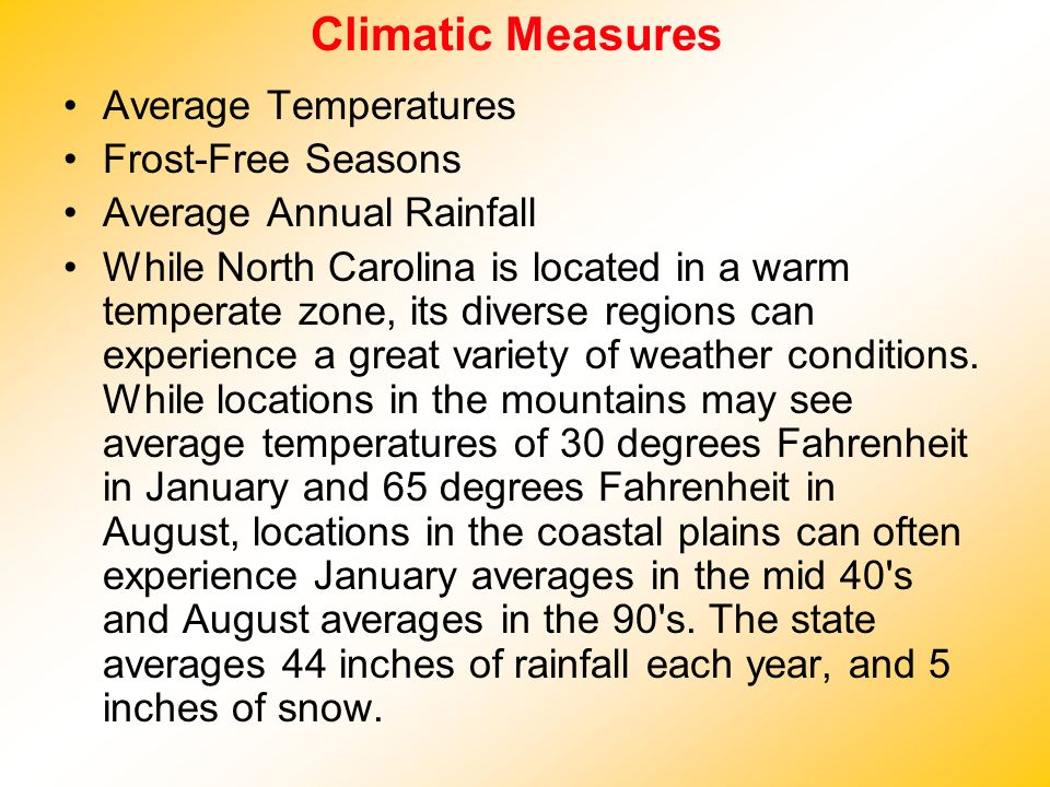 Climatic Measures Average Temperatures Frost-Free Seasons