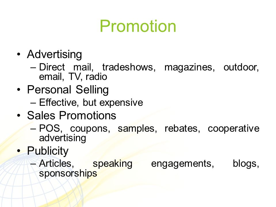 Promotion Advertising Personal Selling Sales Promotions Publicity