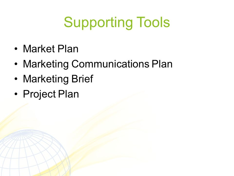Supporting Tools Market Plan Marketing Communications Plan