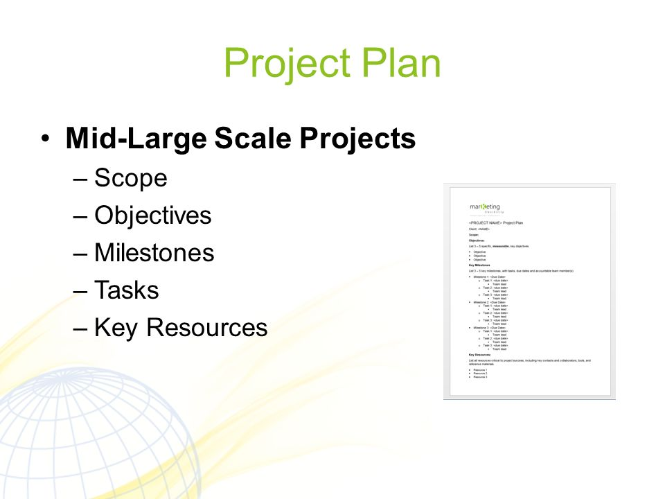 Project Plan Mid-Large Scale Projects Scope Objectives Milestones