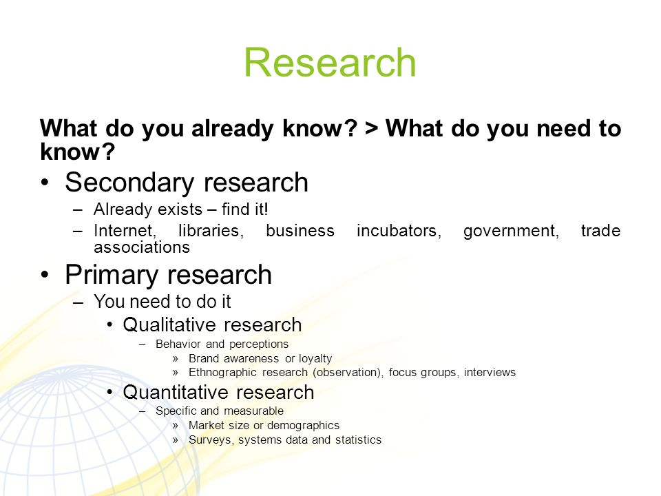 Research Secondary research Primary research