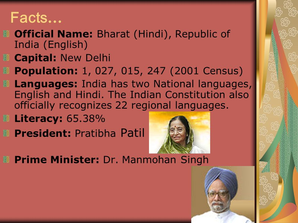 Facts… Official Name: Bharat (Hindi), Republic of India (English)