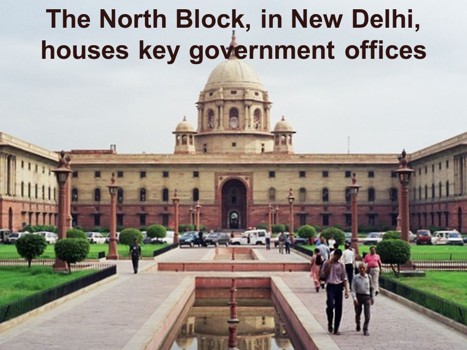 The North Block, in New Delhi, houses key government offices