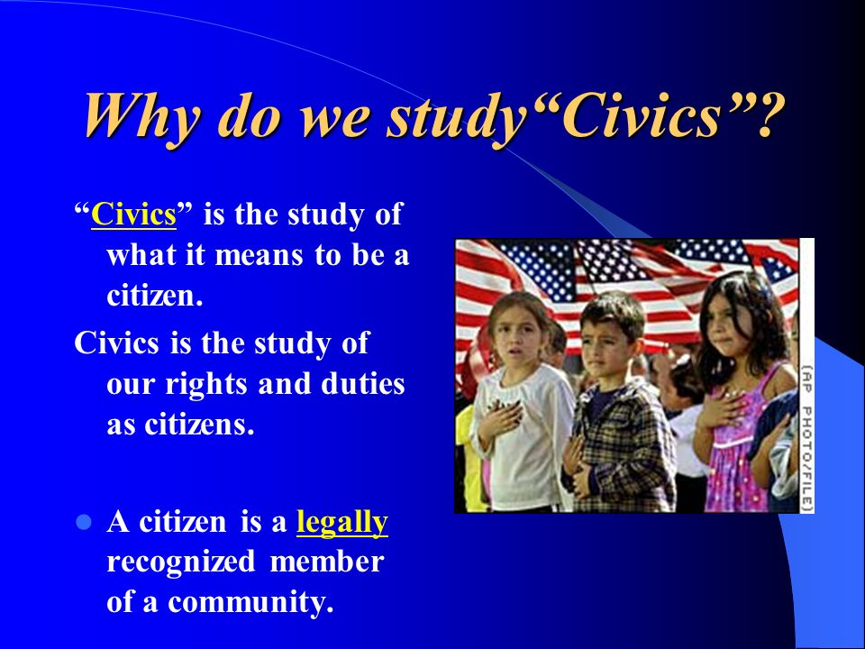 Why do we study Civics