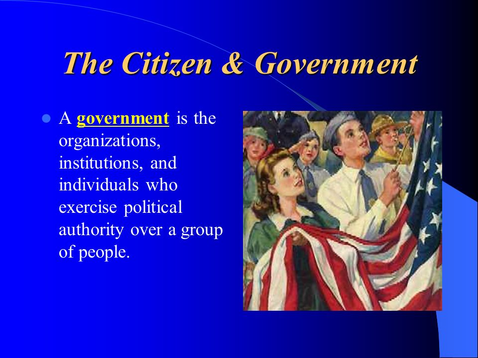 The Citizen & Government