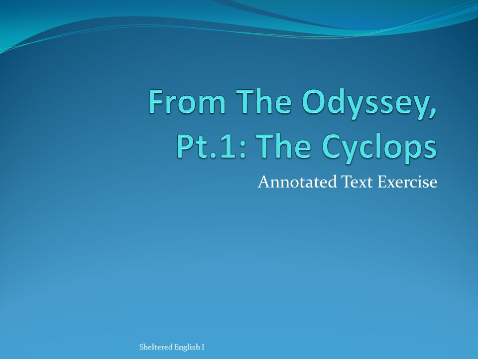 From The Odyssey, Pt.1: The Cyclops