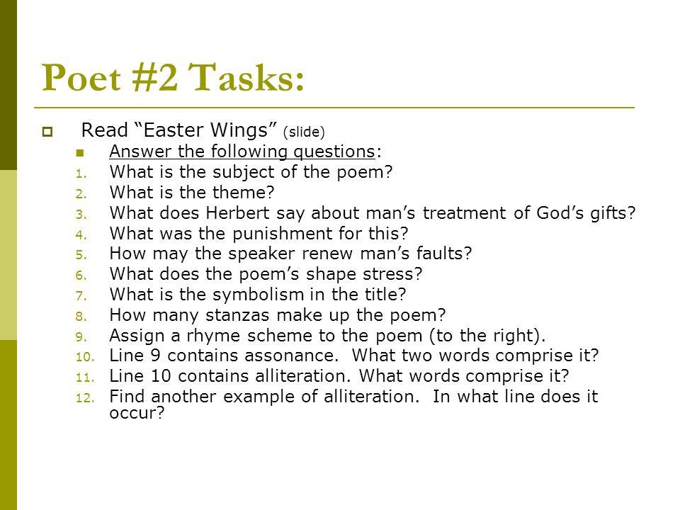Poet #2 Tasks: Read Easter Wings (slide)