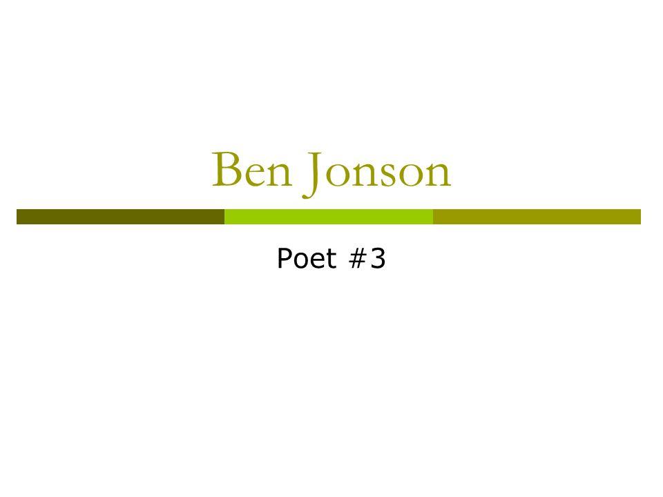 Ben Jonson Poet #3