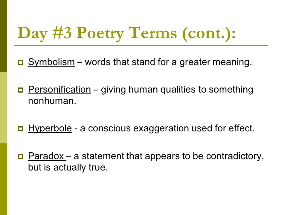 Day #3 Poetry Terms (cont.):