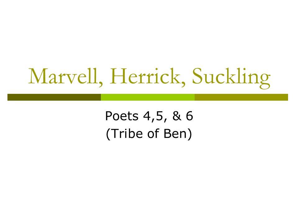 Marvell, Herrick, Suckling