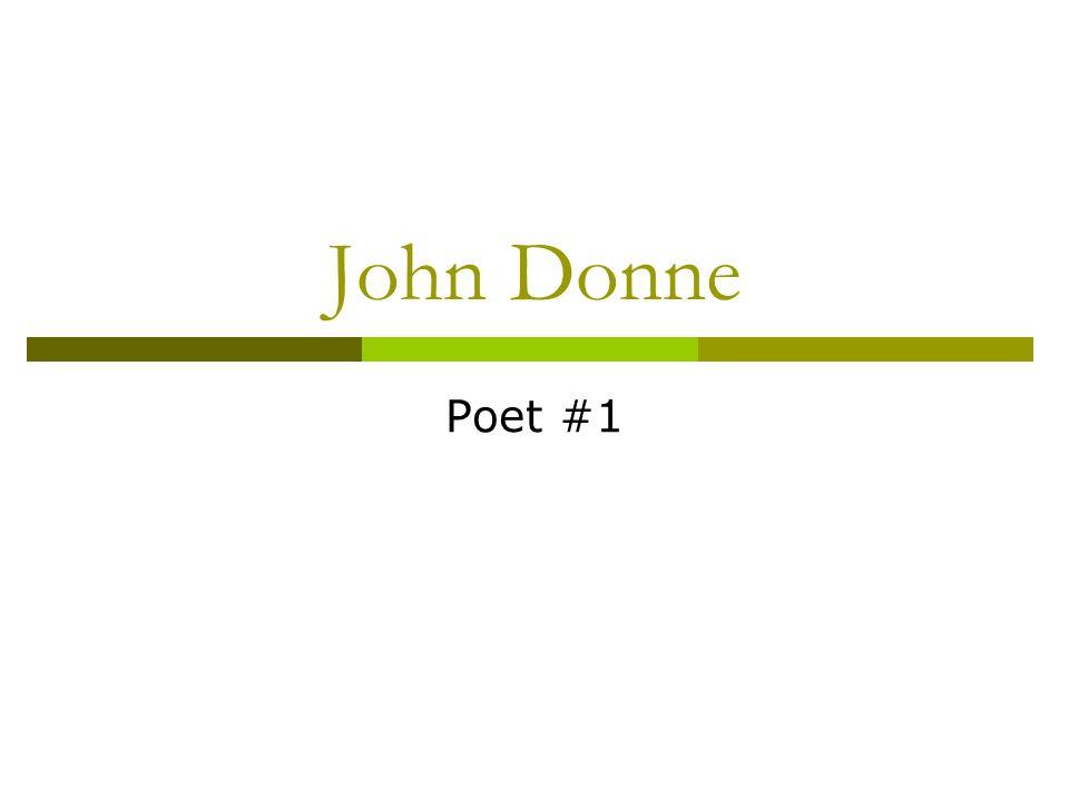 John Donne Poet #1
