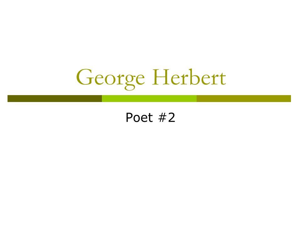 George Herbert Poet #2