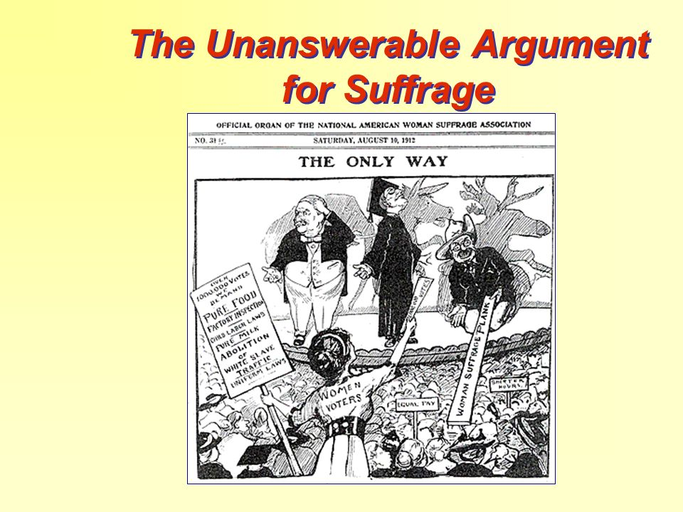 The Unanswerable Argument for Suffrage