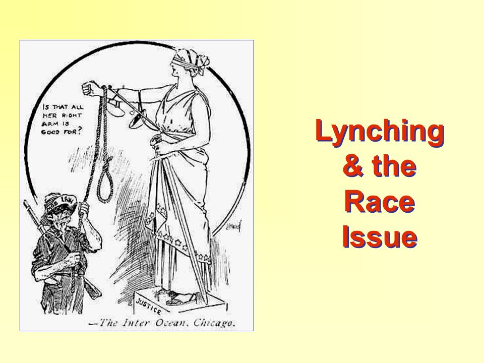 Lynching & the Race Issue