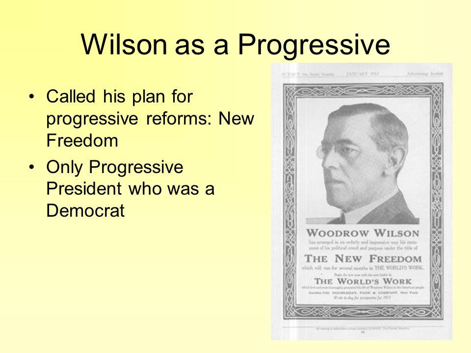 Wilson as a Progressive