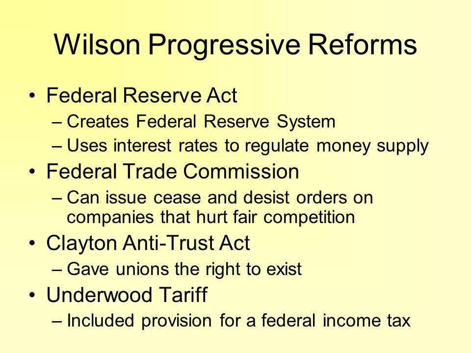 Wilson Progressive Reforms