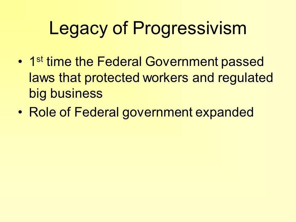 Legacy of Progressivism