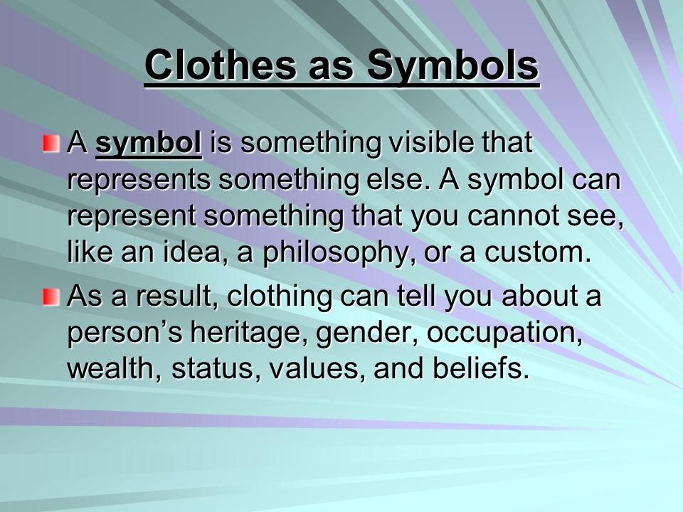 Clothes as Symbols