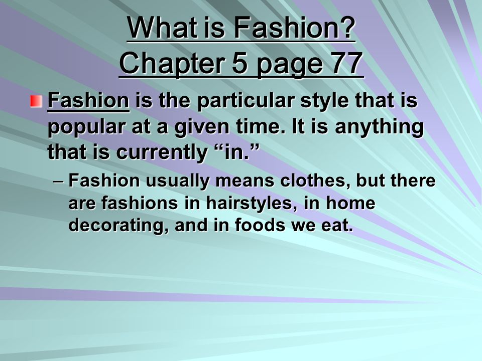 What is Fashion Chapter 5 page 77