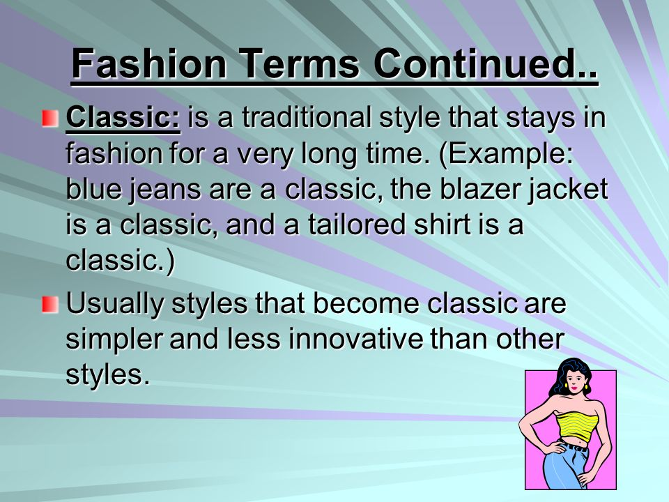 Fashion Terms Continued..
