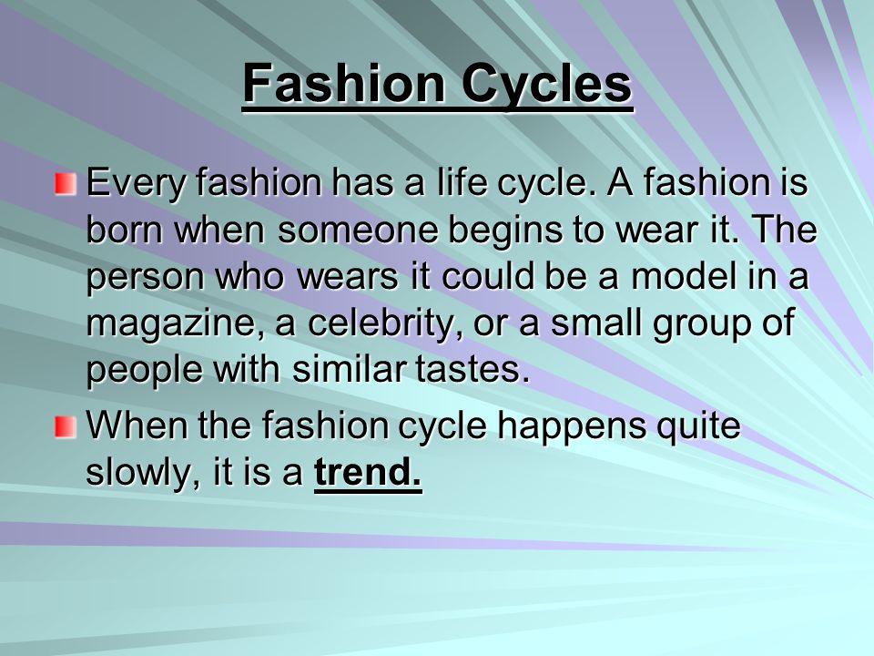 Fashion Cycles