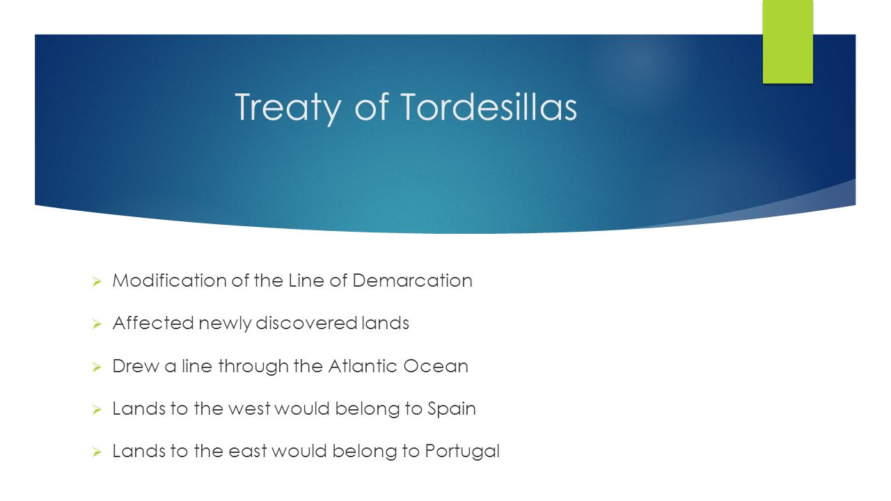 the history and effects of the treaty of tordesillas