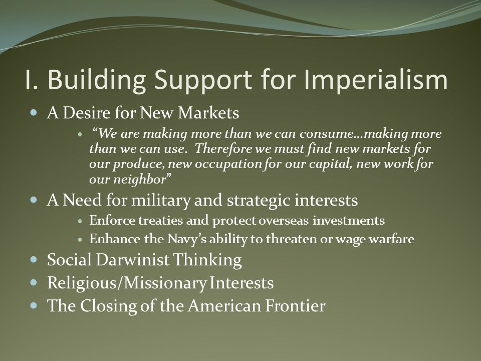 I. Building Support for Imperialism