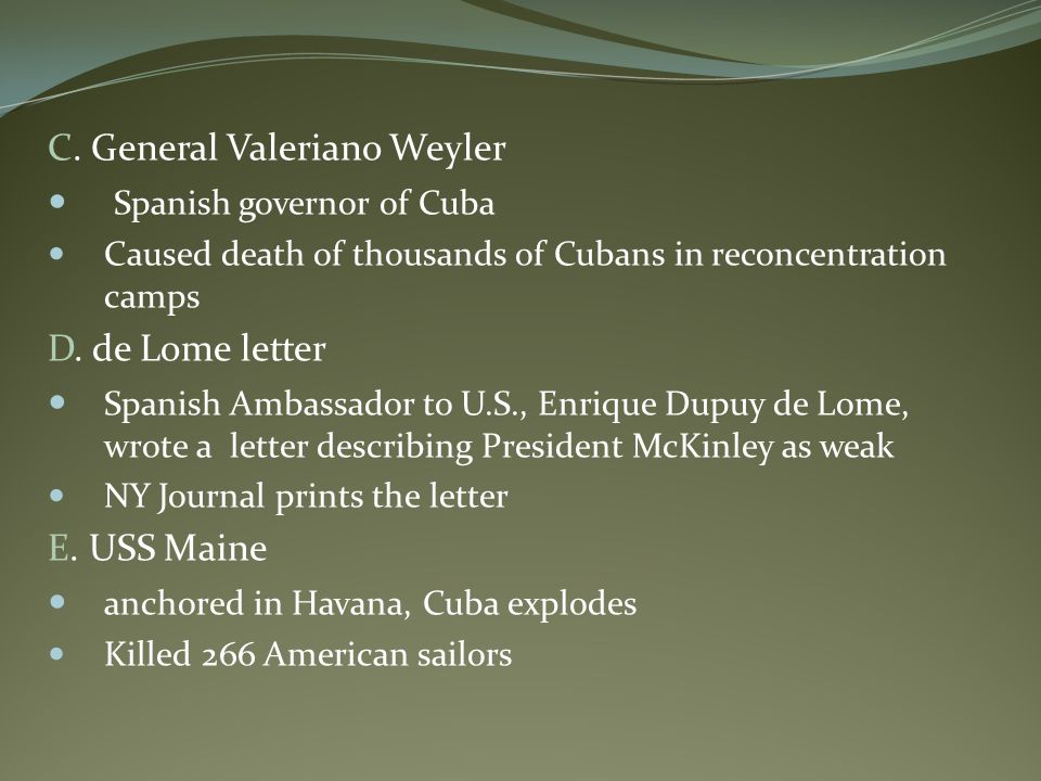 C. General Valeriano Weyler Spanish governor of Cuba