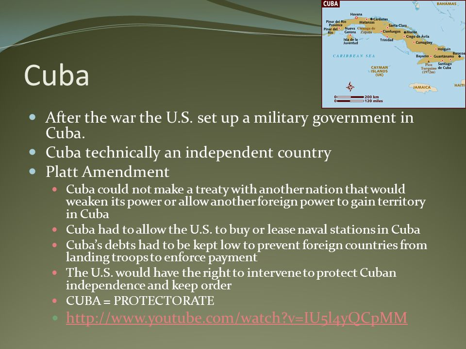 Cuba After the war the U.S. set up a military government in Cuba.