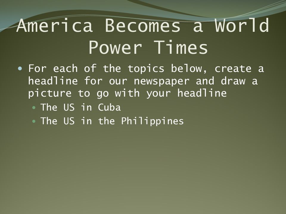 America Becomes a World Power Times