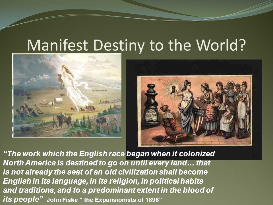 Manifest Destiny to the World