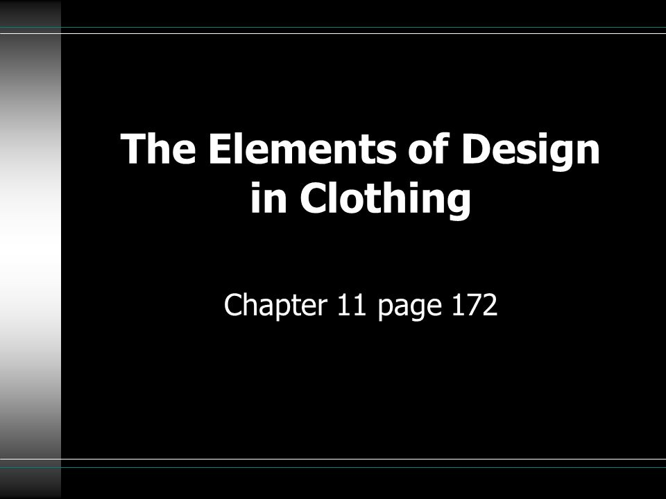 The Elements of Design in Clothing