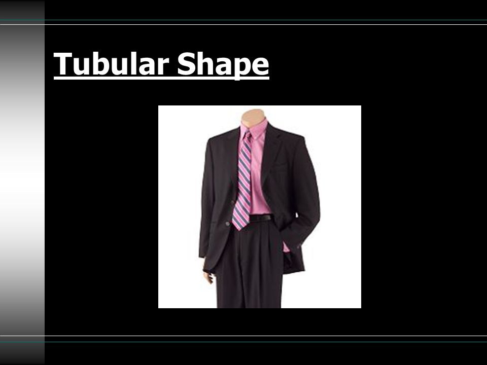 Tubular Shape