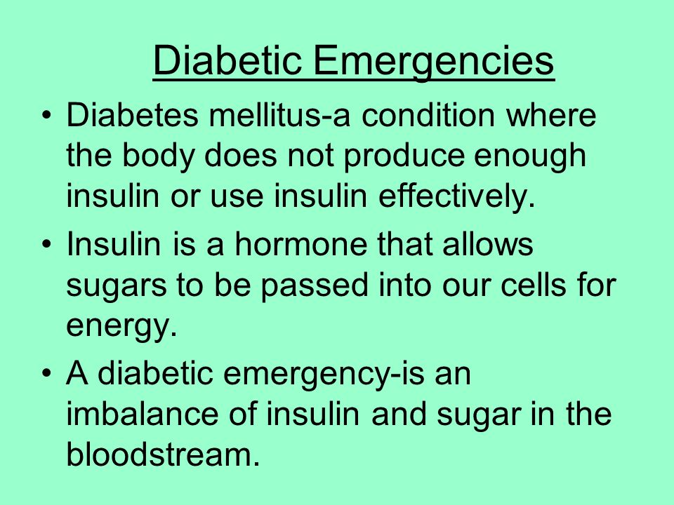 diabetes mellitus in the emergency services Emergency department visits for ihes included visits to any  is a well- recognized component of diabetes self-management education, the.