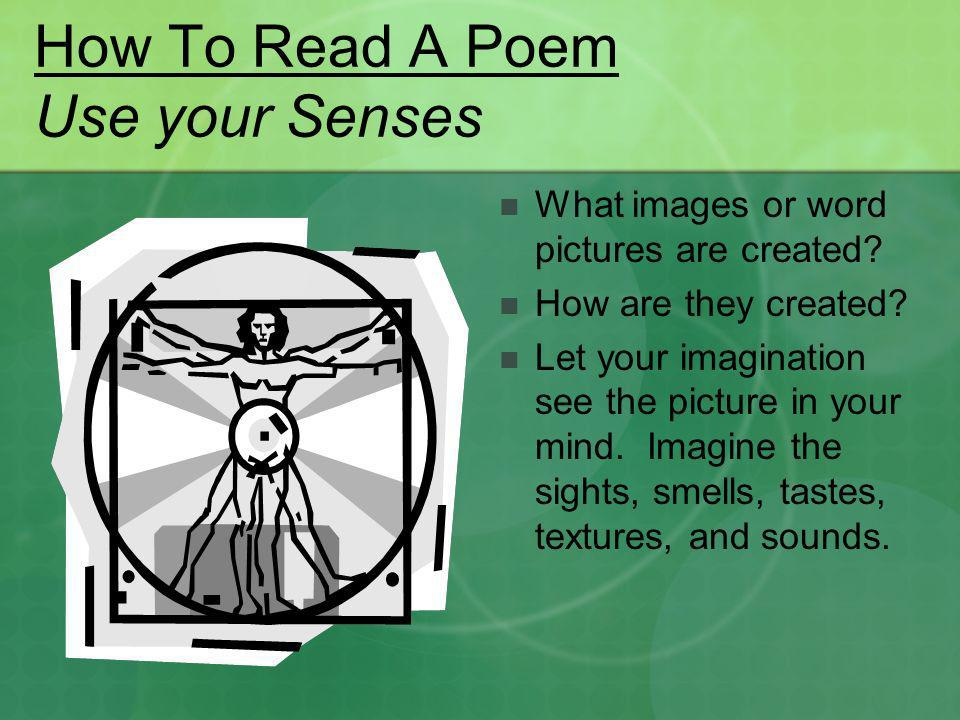 How To Read A Poem Use your Senses