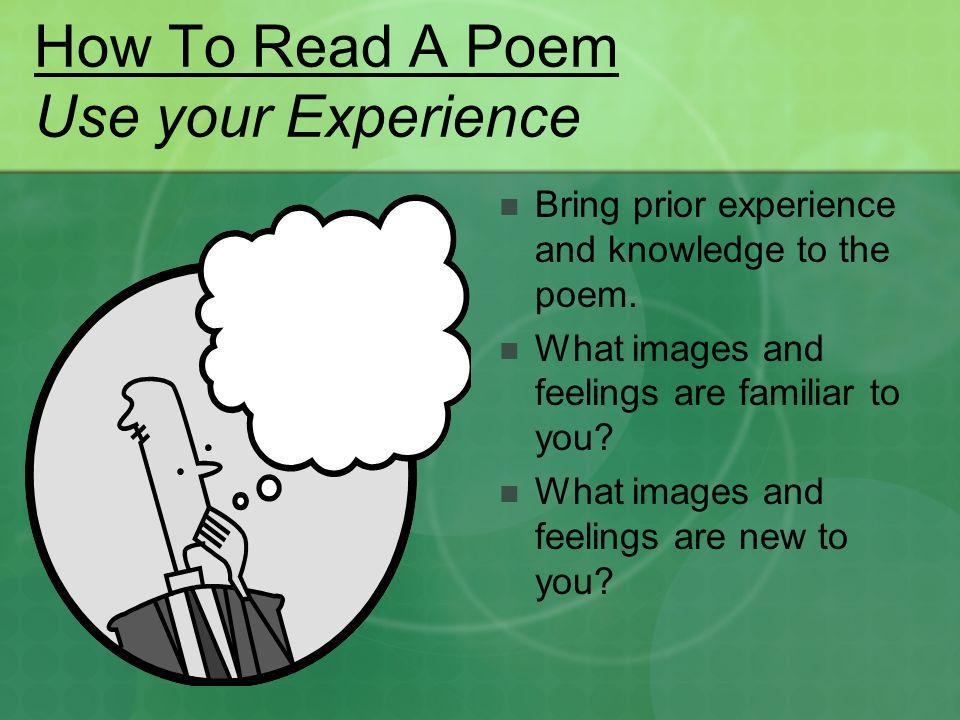 How To Read A Poem Use your Experience